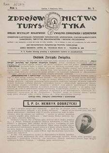 Zdrojownictwo i Turystyka : organ oficyalny Krajowego Związku Zdrojowisk i Uzdrowisk. 1914, nr 1 (1 IV)