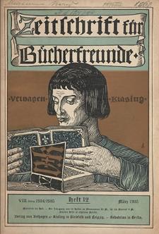 Zeitschrift für Bücherfreunde : Monatshefte für Bibliophilie und verwandte Interessen. 1905, nr 12