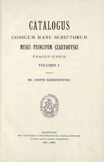 Catalogus codicum manu scriptorum Musei Principum Czartoryski Cracoviensis