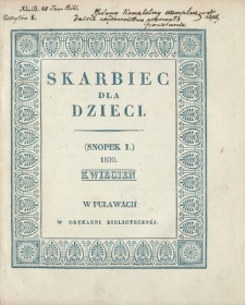Skarbiec dla Dzieci. 1830, nr 1 (kwiecień)
