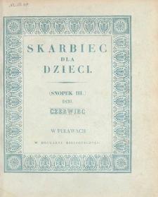 Skarbiec dla Dzieci. 1830, nr 3 (czerwiec)