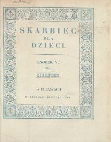 Skarbiec dla Dzieci. 1830, nr 5 (sierpień)