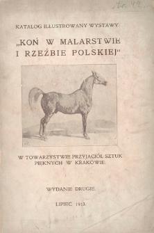 """Katalog illustrowany wystawy: """"Koń w malarstwie i rzeźbie polskiej"""" w Towarzystwie Przyjaciół Sztuk Pięknych w Krakowie, lipiec 1913"""