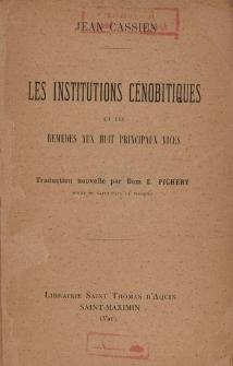 Les institutions cénobitiques et les remèdes aux huit principaux vices